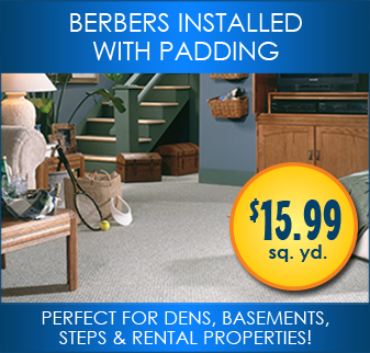 Berbers installed with padding. Perfect for dens, basements, steps and rental properties.
